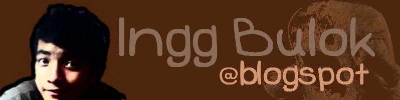 InggBulok@blogspot
