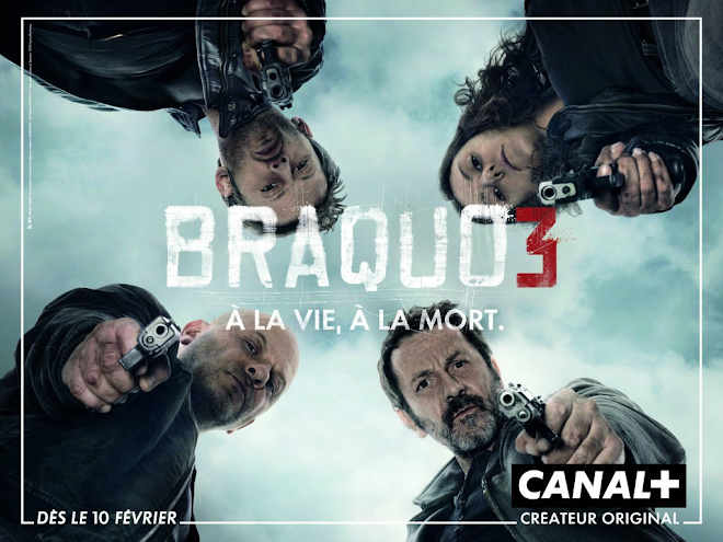 Braquo - Season 3 - Promotional poster (and Kaboul Kitchen's)