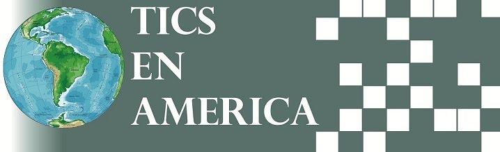 TICS EN AMERICA