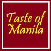 Taste of Manila Blog