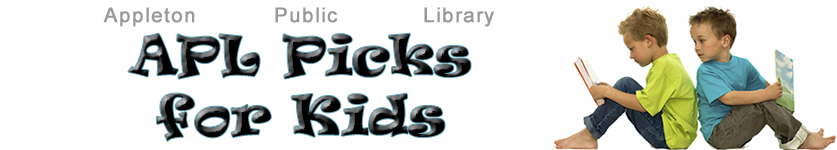 Staff Picks for Children: Appleton Public Library