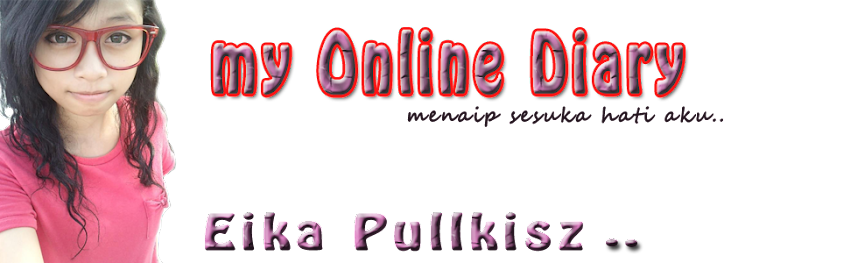 WELCOME TO  EIKA PULLKISZ OFFICIAL blog™