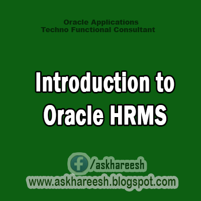Introduction to Oracle HRMS