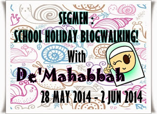 http://demahabbah.blogspot.com/2014/05/segmen-school-holiday-blogwalking-with.html