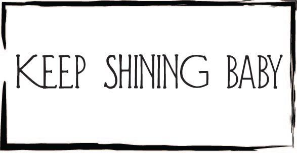 Shine on Baby