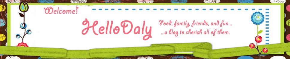 ~- Hello Daly -~