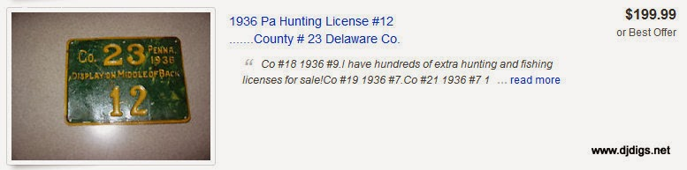 http://www.ebay.com/sch/i.html?_trksid=p2047675.m570.l1313.TR11.TRC1.A0.Xvintage+PA+hunting+license&_nkw=vintage+PA+hunting+license&_sacat=0&_from=R40