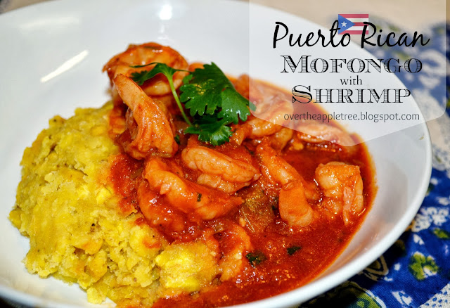 Puerto Rican Mofongo With Shrimp by Over The Apple Tree