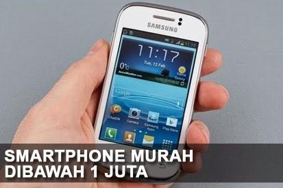 Smartphone Murah Dibawah 1 Juta