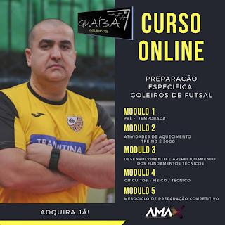 Curso Preparação Específica de Goleiros de Futsal - Teoria e Prática - Prof. Guaíba