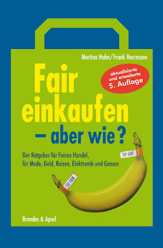 """""""Fair einkaufen – aber wie"""" von Martina Hahn & Frank Herrmann, Brandes&Aspel, 2012"""