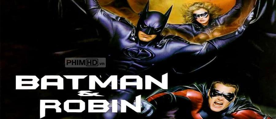 Người Dơi Và Robin - Batman And Robin - 1997