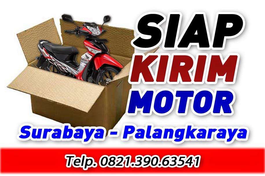Jasa Pengiriman Motor Surabaya Palangkaraya
