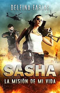 Sasha. La mision de mi vida- Delfina Farias