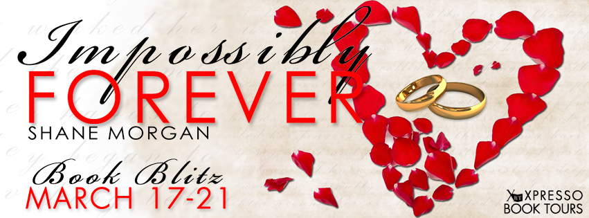 Book Blitz: Impossibly Forever By Shane Morgan