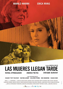 """Las mujeres llegan tarde"" Estreno 18 de Octubre"