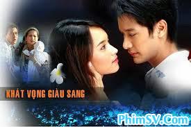 Khát Vọng Giàu Sang - Khat Vong Giau Sang SCTV6