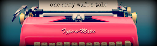 One Army Wife&#39;s Tale