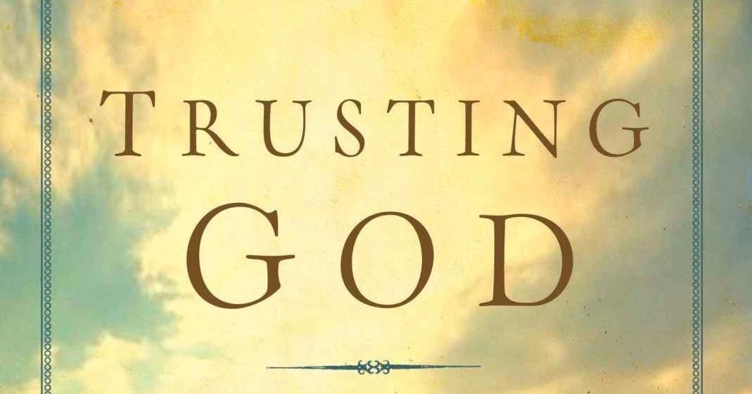Trusting God Quotes by Jerry Bridges