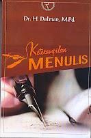 toko buku rahma: buku KETERAMPILAN MENULIS, pengarang dalman, penerbit rajawali pers