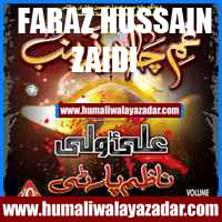 http://ishqehaider.blogspot.com/2013/11/faraz-hussain-zaidi-nohay-2014.html