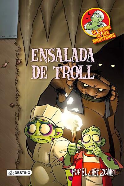 Ensalada de troll (La cocina de los monstruos 11)