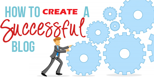 Tips for Creating a Successful Blog