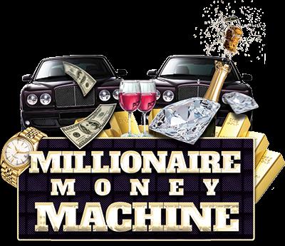 millionaire money machine