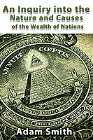 FREE: An Inquiry into the Nature and Causes of the Wealth of Nations by Adam Smith