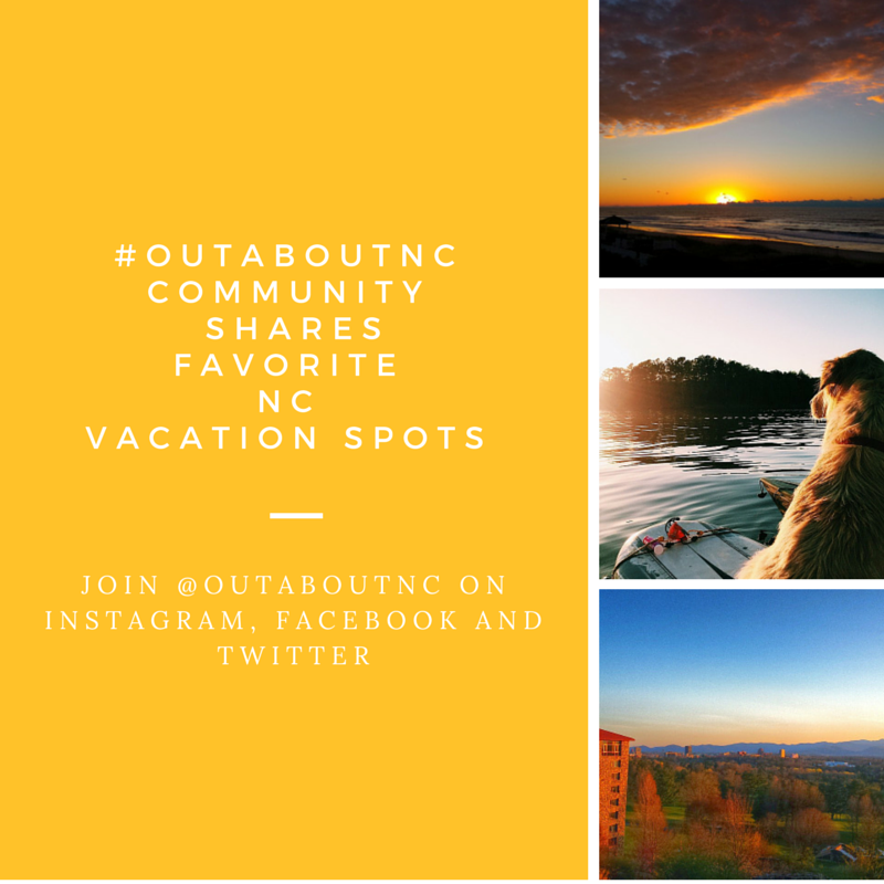 #outaboutnc community members tell their favorite vacation spots.