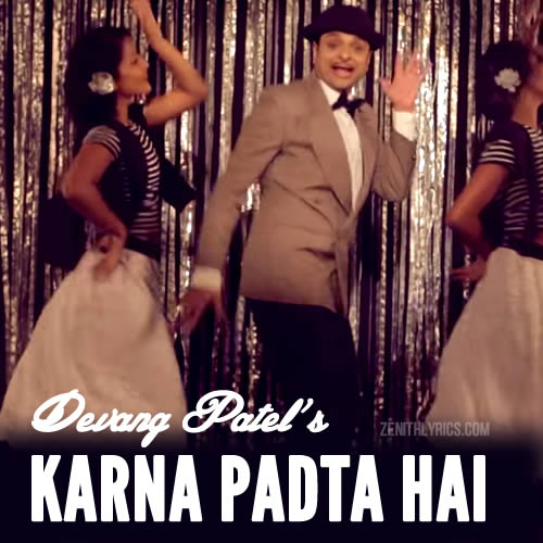 Karna Padta Hai - Devang Patel
