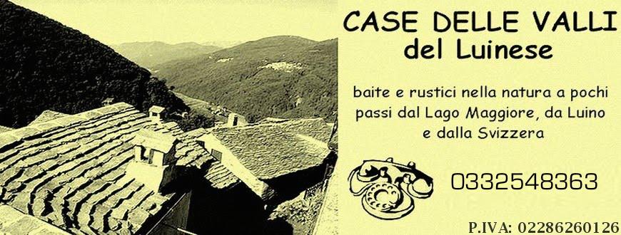 CASE DELLE VALLI del LUINESE. Baite rustici in Curiglia Monteviasco Veddasca Valtravaglia