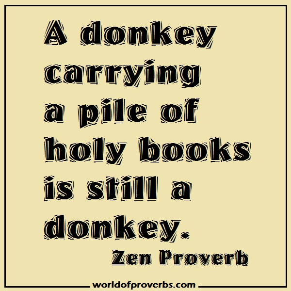 Famous Japanese Quotes About Friendship : World of proverbs a donkey carrying pile holy books