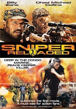 Tay Bắn Tỉa Điêu Luyện - Sniper Reloaded 2011 (2011) Poster