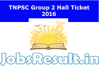 TNPSC Group 2 Hall Ticket 2016