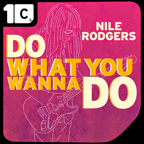 Nile Rodgers - Do What You Wanna Do (IMS Anthem) Remixes