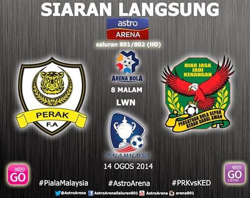 Perak vs Kedah Piala Malaysia 2014