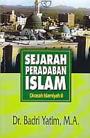 toko buku rahma: buku SEJARAH PERADABAN ISLAM, pengarang badri yatim, penerbit rajawali perss