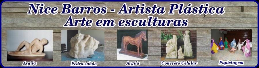 NICE BARROS - ARTES E ESCULTURAS