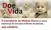 Doe Vida! Doe Medula Óssea!