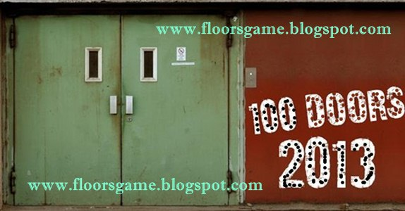 Game latest 100 Doors 2013 Level 1 2 3 4 5 6 7 8 9 10 Solution