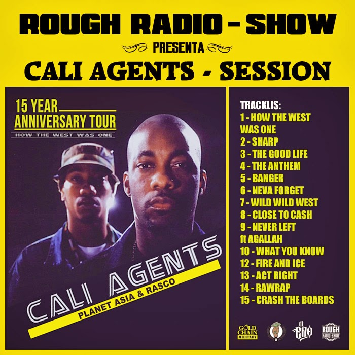 Rough Radio Show: CALI AGENTS SESSION