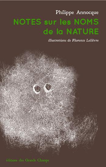 Notes sur les noms de la nature, éditions des Grands Champs, novembre 2017