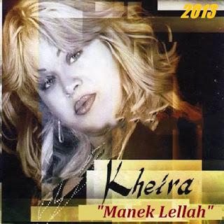 Cheba kheira-Manek Lellah