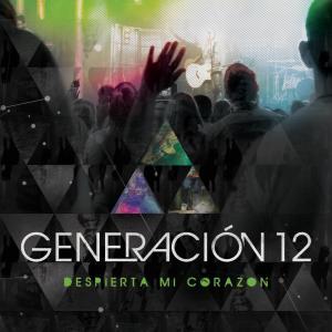 Generación 12 - Despierta Mi Corazón 2012