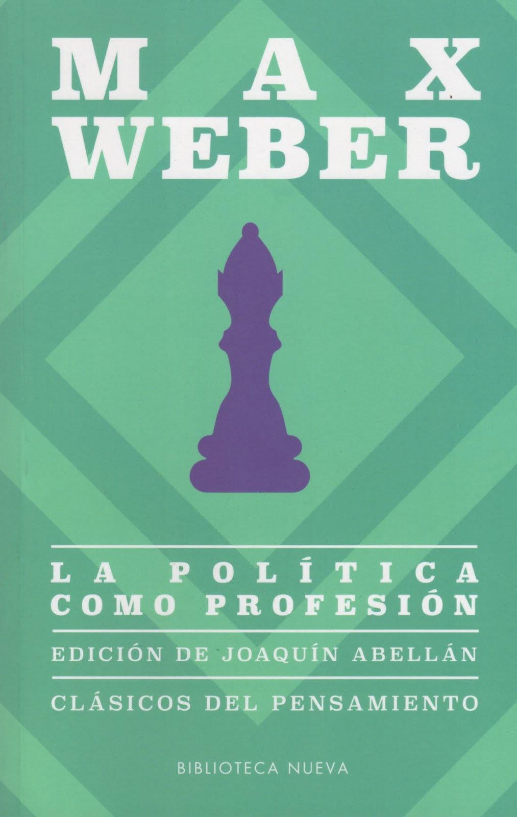 Max Weber (La política como profesión)