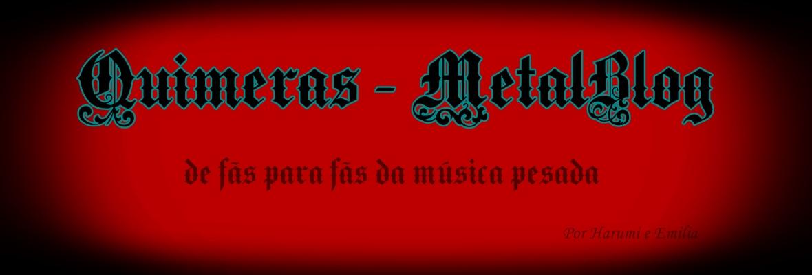 QUIMERAS - METALBLOG