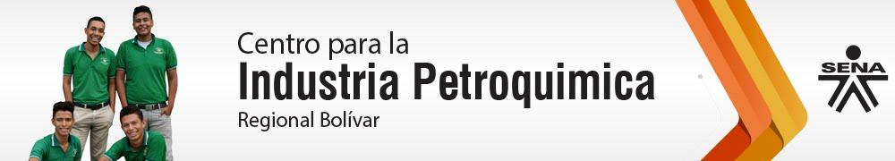 Centro para la Industria Petroquímica - SENA Regional Bolívar