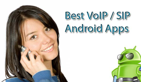 best android VoIP app