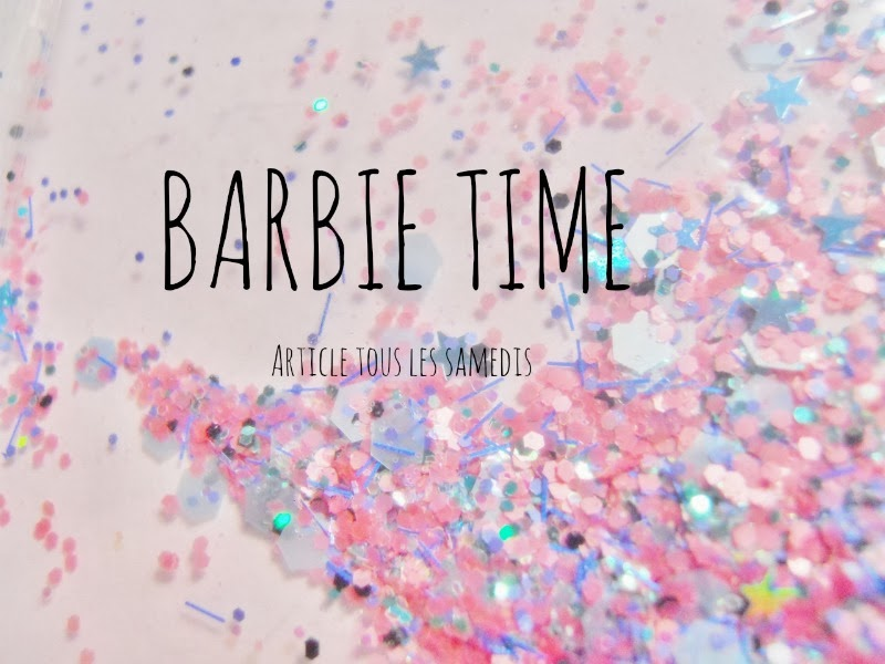 Barbie Time ♡